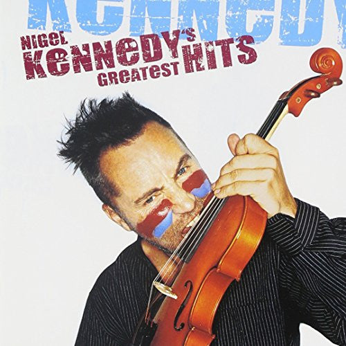 Nigel Kennedy greatest hits