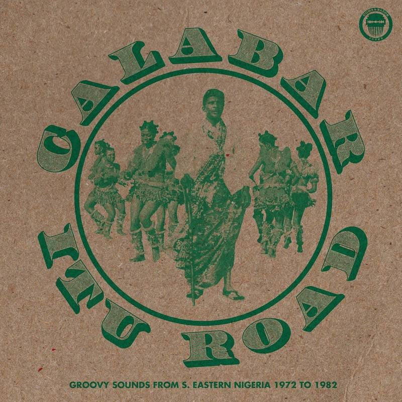 Calabar-Itu Road - Groovy Sounds From South Eastern Nigeria 1972-1982 LP