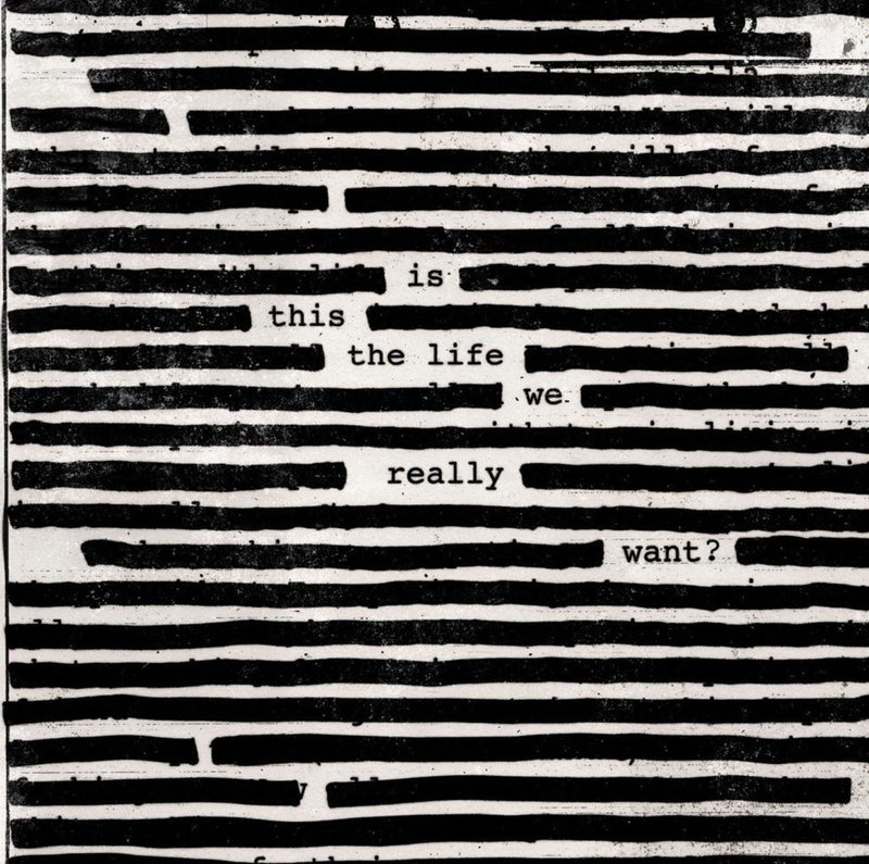 Roger Waters - Is This The Life We Really Want 2LP