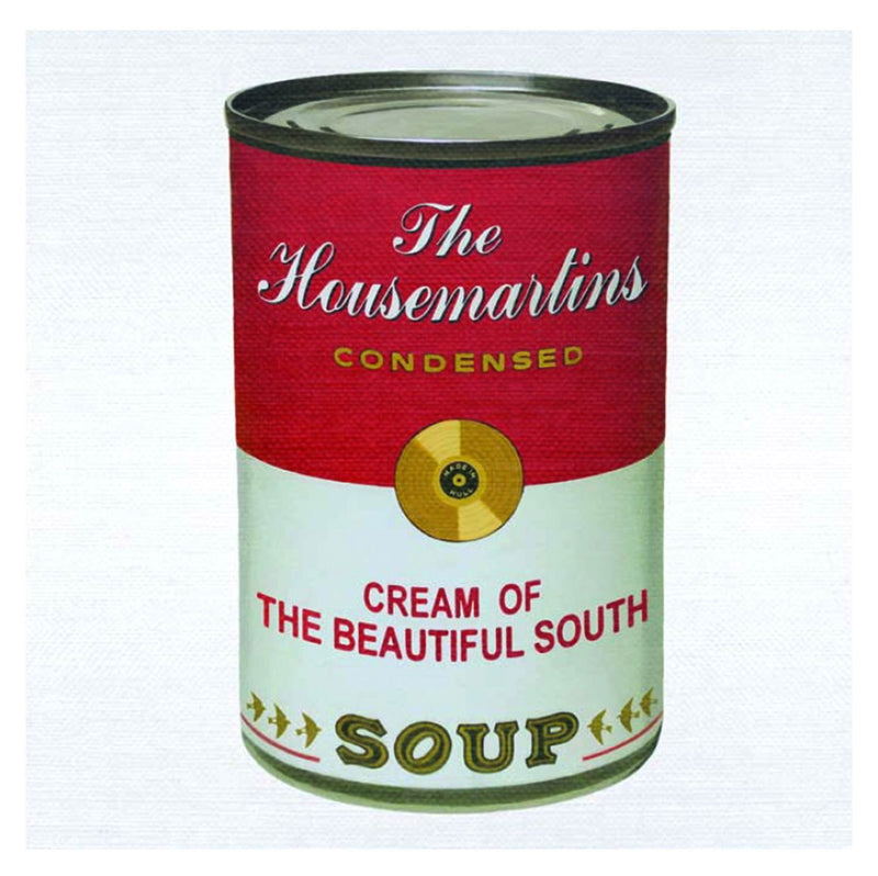 Beautiful South & Housemartins - Soup The Cream Of