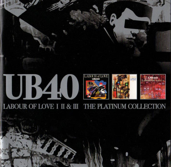 UB40 - Labour Of Love I II & III Platinum Collection