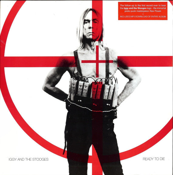 Iggy And The Stooges - Ready To Die CD