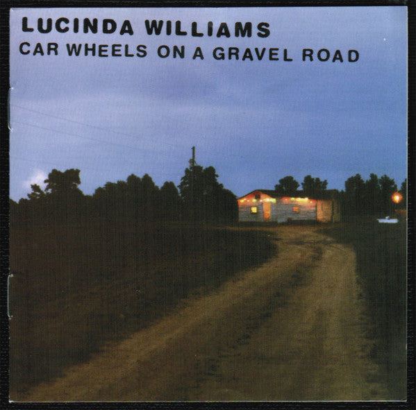 Lucinda Williams ‎– Car Wheels On A Gravel Road CD