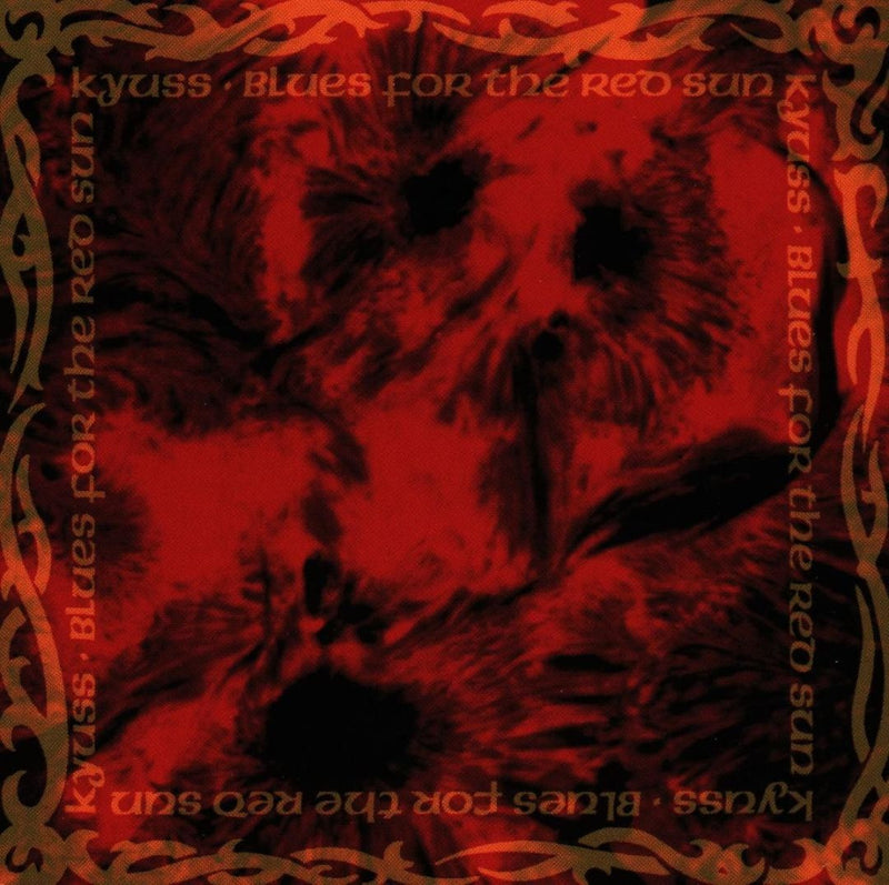 Kyuss - Blues For The Red Sun CD