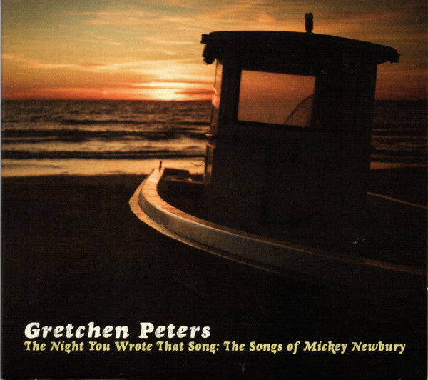 Gretchen Peters ‎– The Night You Wrote That Song: The Songs Of Mickey Newbury LP