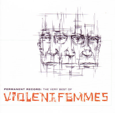 Violent Femmes - Permanent Record: The Very Best Of