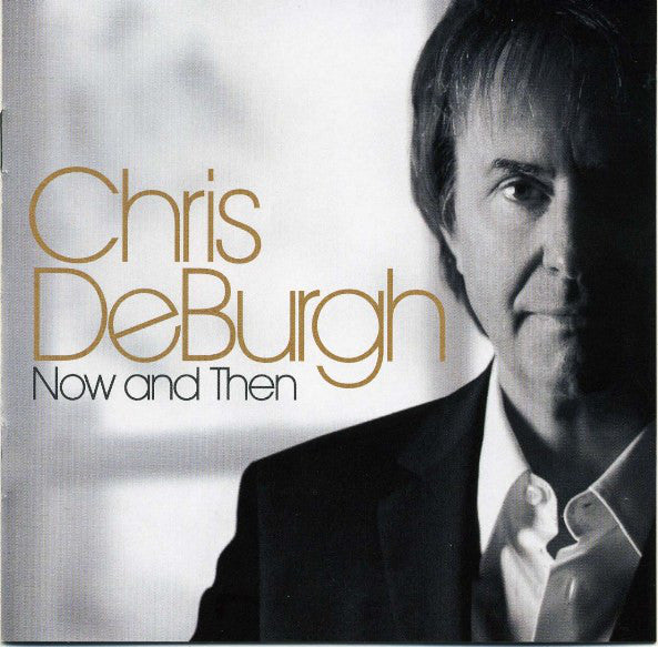 Chris De Burgh - Now And Then CD