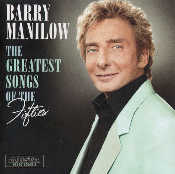 Barry Manilow - The Greatest Songs Of The Fifties CD
