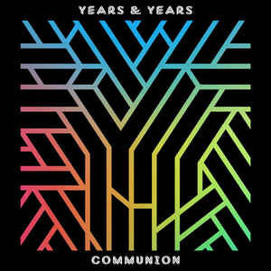 Years & Years - Communion CD
