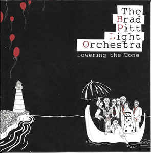 Brad Pitt Light Orchestra - Lowering The Tone CD