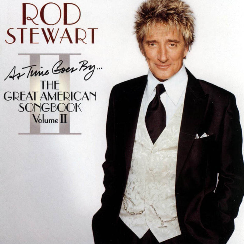Rod Stewart - As Time Goes By... Great American Songbook II Vol 2