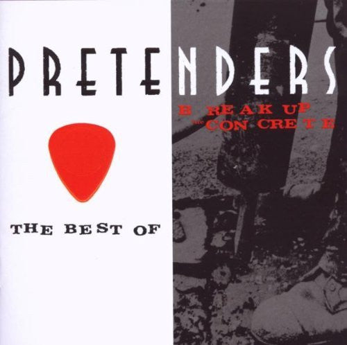 Pretenders - The Best Of / Break Up The Concrete 2CD