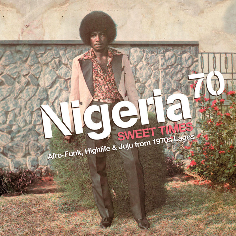 Various ‎Artists - Nigeria 70 (Sweet Times: Afro-Funk, Highlife & Juju From 1970s Lagos) 2LP+CD