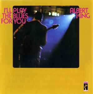 Albert King ‎– I'll Play The Blues For You CD