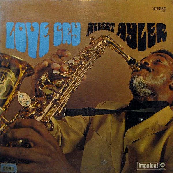 Albert Ayler - Love Cry / The Last Album CD