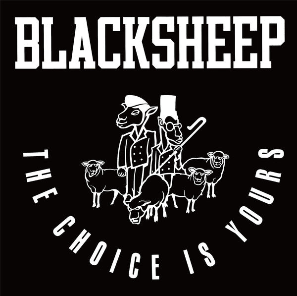 Black Sheep - The Choice Is Yours 7""