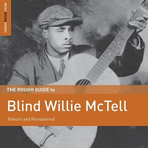 Blind Willie McTell - The Rough Guide to Blind Willie McTell CD