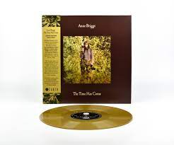 Anne Briggs - The Time Has Come LP LTD Gold Vinyl