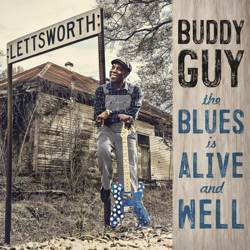 Buddy Guy - The Blues Is Alive & Well CD