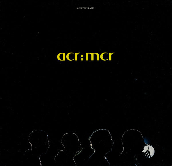 A Certain Ratio - acr:mcr LP