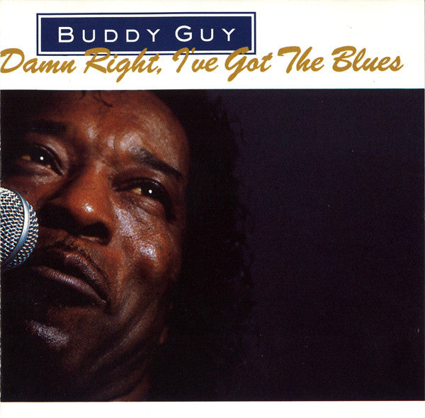 Buddy Guy - Damn Right, I've Got the Blues CD