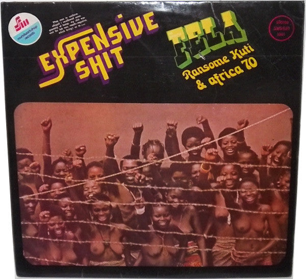 Fela Ransome Kuti* & Africa 70 ‎– Expensive Shit