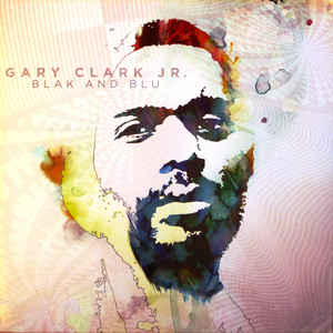 Gary Clark Jr. ‎– Blak And Blu 2LP