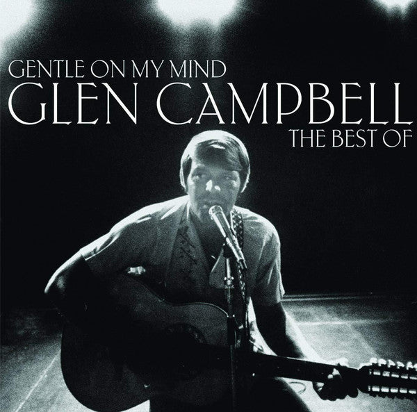 Glen Campbell ‎– Gentle On My Mind: The Best Of LP