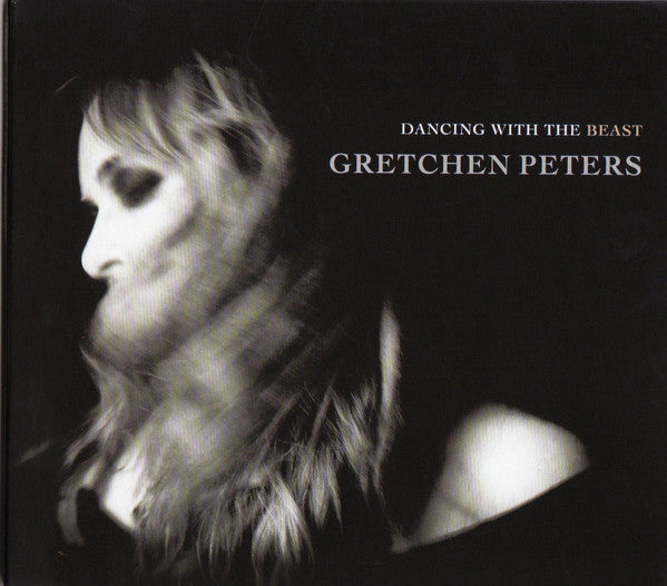 Gretchen Peters - Dancing With The Beast CD