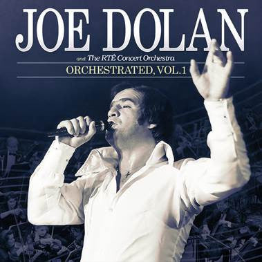 Joe Dolan & The RTE Concert Orchestra - Orchestrated Vol 1 CD