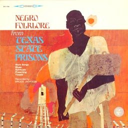 Various ‎Artists – Negro Folklore From Texas State Prisons LP