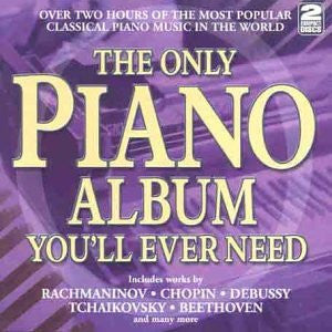 Various Artists - The Only Piano Album You'll Ever Need