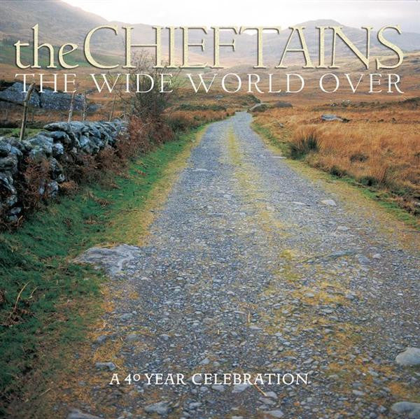 Chieftains - The Wide World Over CD