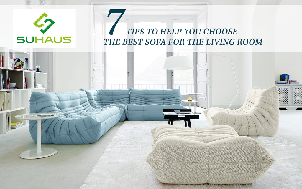 7 tips to help you choose the best sofa for the living room