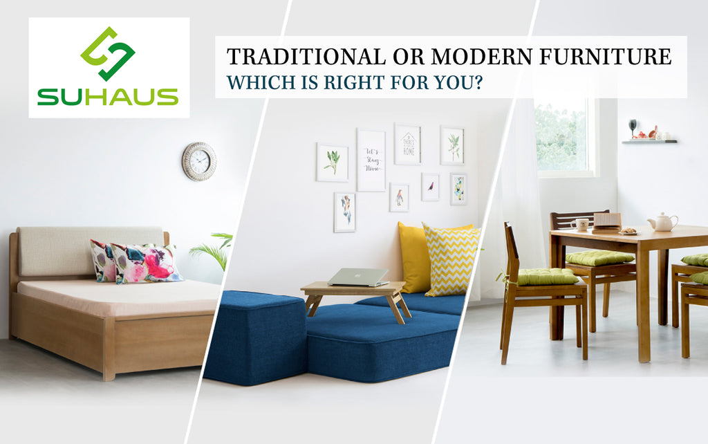 Traditional or modern furniture- Which is right for you?