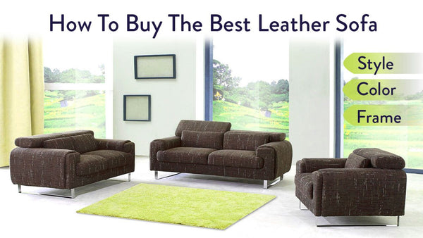 How To Buy The Best Leather Sofa