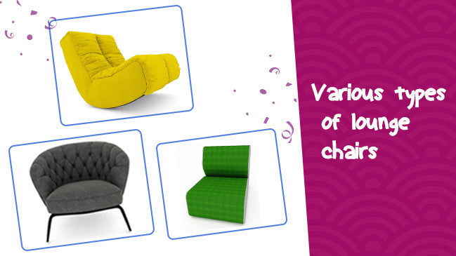 What are the various types of lounge chairs you can buy online?