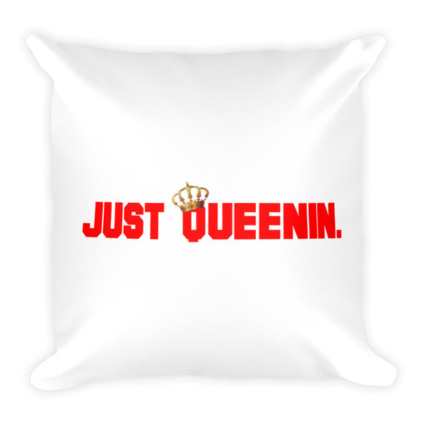 Just Queenin Pillow