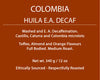 Colombia Huila EA Decaf