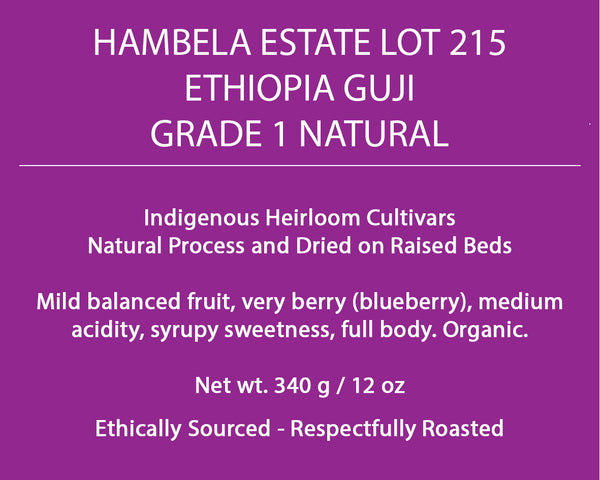 Ethiopia Guji Grade 1 Natural Hambela Estate Lot 215
