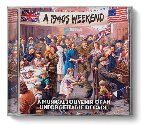 CD: A 1940s Weekend