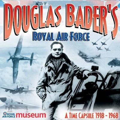 CD: Douglas Bader's Royal Air Force