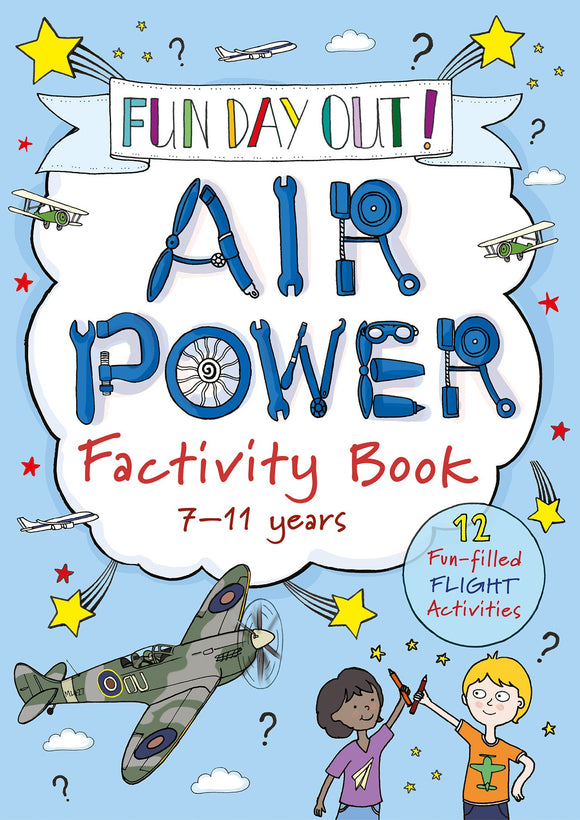 FUN DAY OUT! - Air Power Factivity Book