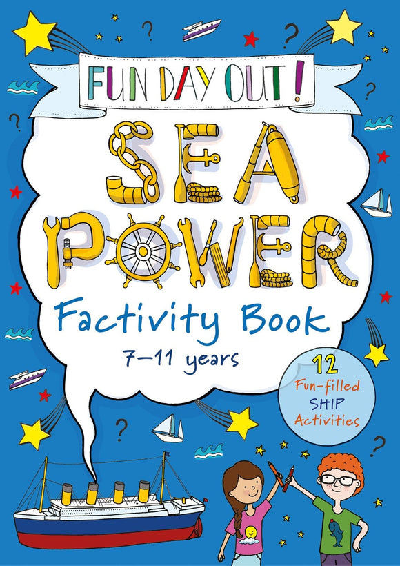FUN DAY OUT! Sea Power Factivity Book