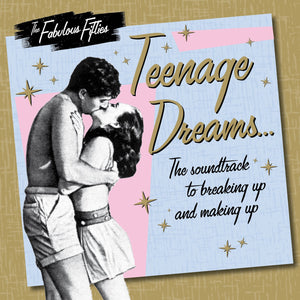 CD: The Fabulous Fifties - Teenage Dreams