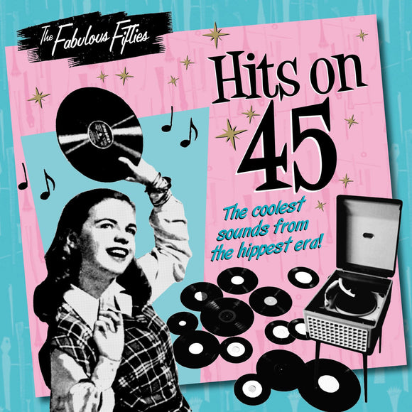 CD: The Fabulous Fifties - Hits On 45