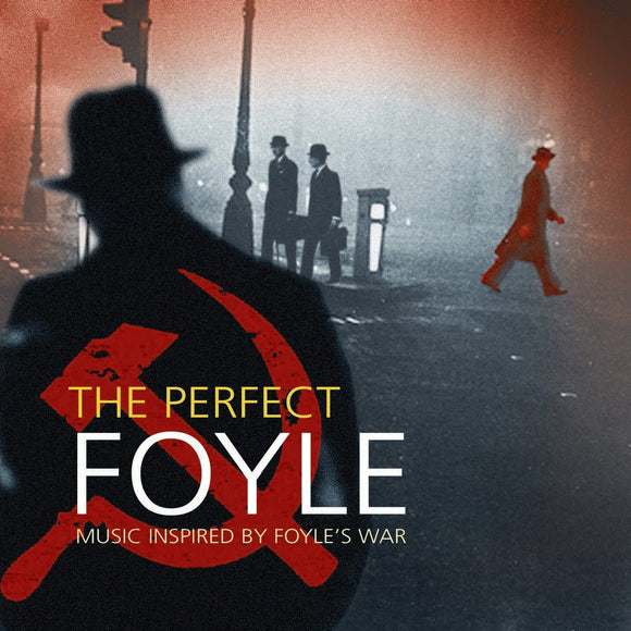 CD: The Perfect Foyle - Music Inspired By 'Foyle's War'