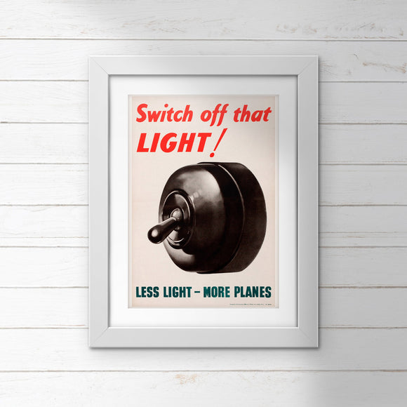 POSTER (Pack of 10): Switch Off That LIGHT!