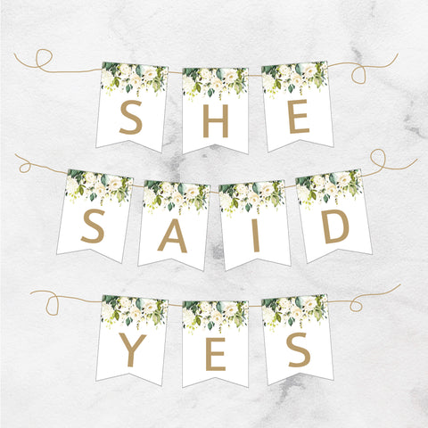 She Said Yes Printable Floral Banner