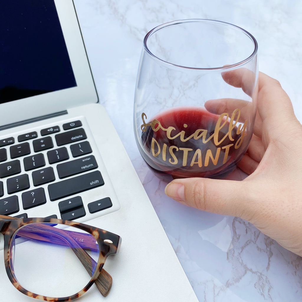 Socially Distant Wine Glass
